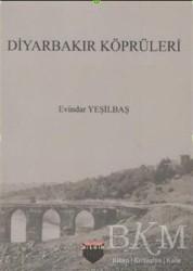 Bilgin Kültür Sanat Yayınları - Diyarbakır Köprüleri