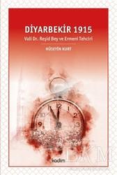 Kadim Yayınları - Diyarbekir 1915