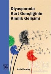 Töz Yayınları - Diyasporada Kürt Gençliğinin Kimlik Gelişimi