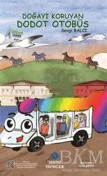Sentez Yayınları - Doğayı Koruyan Dodot Otobüs