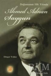 Sun Yayınevi - Doğumunun 100. Yılında Ahmed Adnan Saygun