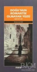 Mana Yayınları - Doğu'nun Romantik Olmayan Yüzü
