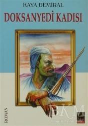Babıali Kitaplığı - Doksanyedi Kadısı