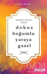 Salon Yayınları - Dokuz Boğumlu Yaraya Gazel
