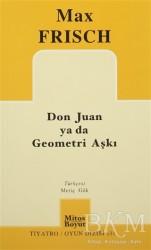 Mitos Boyut Yayınları - Don Juan ya da Geometri Aşkı