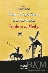 Der Yayınları - Don Kişot'tan Günümüze Toplum ve Medya