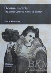 Koç Üniversitesi Yayınları - Dönme Kadınlar