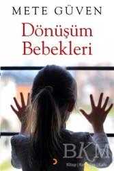 Cinius Yayınları - Dönüşüm Bebekleri