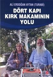 Can Yayınları (Ali Adil Atalay) - Dört Kapı Kırk Makamının Yolu