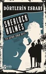 Parola Yayınları - Dörtlerin Esrarı - Sherlock Holmes