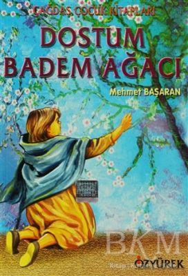 Dostum Badem Ağacı