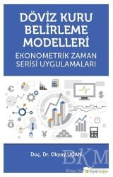 Hiperlink Yayınları - Döviz Kuru Belirleme Modelleri