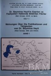 Atatürk Kültür Merkezi Yayınları - Dr. Baymirza Hayit'in Eserleri ve Faaliyetleri Hakkında Bildirilen Fikirler Cİlt - 1