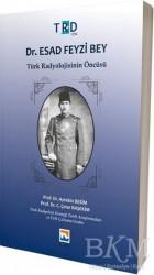 Nisan Kitabevi - Akademik Kitaplar - Dr. Esad Feyzi Bey - Türk Radyolojisinin Öncüsü