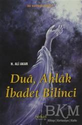 Furkan Yayınları - Dua, Ahlak İbadet Bilinci