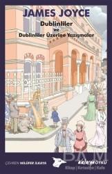 Alakarga Sanat Yayınları - Dublinliler ve Dublinliler Üzerine Yazışmalar