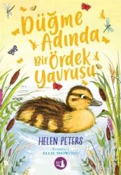 Büyülü Fener Yayınları - Düğme Adında Bir Ördek Yavrusu
