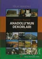 Doğu Kitabevi - Dünden Bugüne Anadolu'nun Dekorları