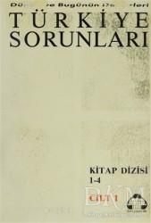 Alan Yayıncılık - Dünün ve Bugünün Defterleri Türkiye Sorunları Dizisi 1