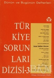 Alan Yayıncılık - Dünün ve Bugünün Defterleri Türkiye Sorunları Dizisi 3