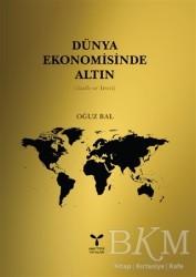 Umuttepe Yayınları - Dünya Ekomomisinde Altın