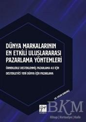 Gazi Kitabevi - Dünya Markalarının En Etkili Uluslararası Pazarlama Yöntemleri