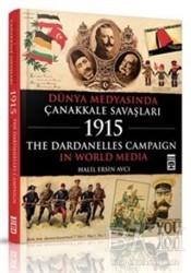 Timaş Yayınları - Dünya Medyasında Çanakkale Savaşları