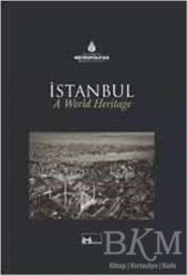 Kültür A.Ş. - Dünya Mirası İstanbul a World Heritage