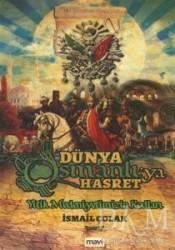 Mavi Yayıncılık - Dünya Osmanlı'ya Hasret