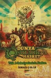Mavi Yayıncılık - Dünya Osmanlıya Hasret