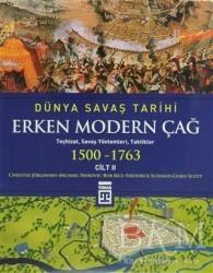 Timaş Yayınları - Tarih - Dünya Savaş Tarihi Cilt 2 - Erken Modern Çağ (1500-1763)