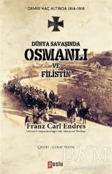 Puslu Yayıncılık - Dünya Savaşında Osmanlı ve Filistin