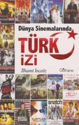 Gülhane Yayınları - Dünya Sinemalarında Türk İzi
