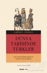 Alfa Yayınları - Dünya Tarihinde Türkler
