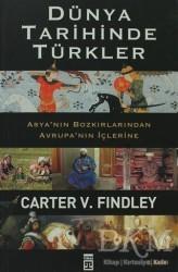Timaş Yayınları - Dünya Tarihinde Türkler