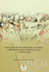 Türk Dünyası Vakfı - Dünya Uygarlığı İçinde Türk Uygarlığı Tarih ve Dil Meseleleri Kurultayı