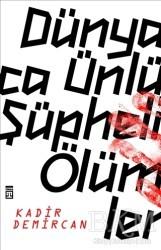 Timaş Yayınları - Dünyaca Ünlü Şüpheli Ölümler
