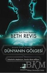 Olimpos Yayınları - Dünyanın Gölgesi Evrenin Ötesi Üçlemesi -3-