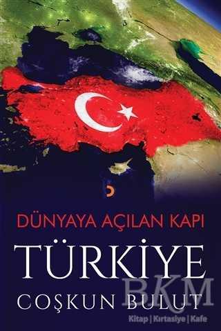 Dünyaya Açılan Kapı Türkiye