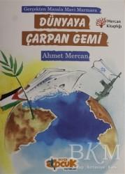 Siyer Çocuk Yayınları - Dünyaya Çarpan Gemi