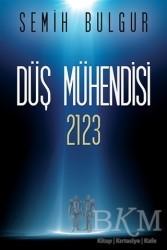 Cinius Yayınları - Düş Mühendisi 2123