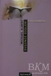 Bgst Yayınları - Düşünce Düşleri 21. Yüzyıl için Radikal Teori