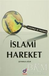 Dua Yayınları - Düşünce ve Pratikte İslami Hareket