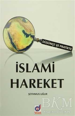 Düşünce ve Pratikte İslami Hareket