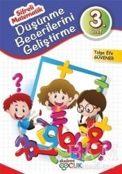 Akademi Çocuk - Düşünme Becerilerini Geliştirme - 3. Sınıf