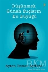 Cinius Yayınları - Düşünmek Günah Suçların En Büyüğü
