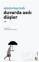 Çıra Yayınları - Duvarda Asılı Düşler