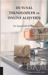 Akademisyen Kitabevi - Duyusal Teknolojiler ve Online Alışveriş