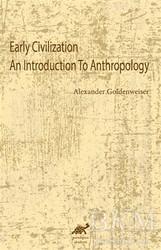 Paradigma Akademi Yayınları - Early Civilization An Introduction To Anthropology