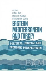 Seta Yayınları - Eastern Mediterranean and Turkey Political Judicial and Economic Perspectives